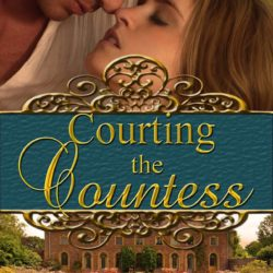 Cover Reveal of Courting the Countess by Donna Hatch