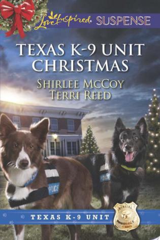 Texas K 9 Unit Christmas By Shirlee Mccoy Terri Reed border=