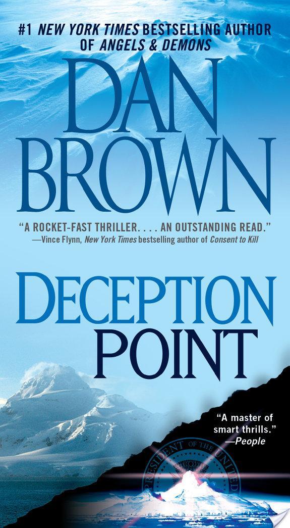 dan browns deception point review Dan brown - deception point dan brown has done it again one of my favorites politics gone wild deception point.