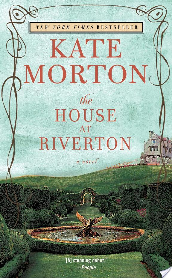 The House At Riverton By Kate Morton More Than A Review