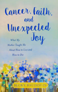 cancer-faith-and-unexpected-joy